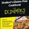 My new book! Student's Gluten-Free Cookbook for Dummies