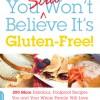 You Still Won't Believe It's Gluten-Free by Roben Ryberg